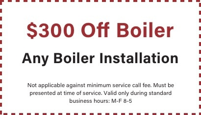coupon for $300 off any BZ Dependable boiler installation