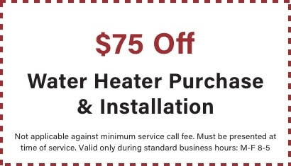 coupon for $75 off water heater installation from BZ Dependable